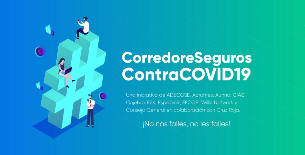Campaña Corredores de Seguros contra el Covid19, en la imagen aparece texto anunciando esta iniciativa y una almoadilla (hashtag) con 3 personajes trabajando sobre ella
